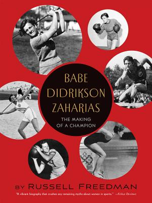 Babe Didrikson Zaharias By Freedman, Russell
