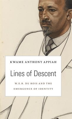 Lines of Descent By Appiah, Kwame Anthony