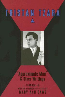 Approximate Man & Other Writings By Caws, Mary Ann/ Caws, Mary Ann (TRN)